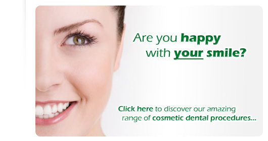 Are you happy with your smile? Cosmetic Dentistry of the highest
